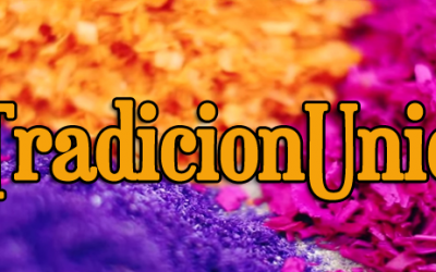 Síguenos en Redes Sociales con el hashtag #TradicionUnica