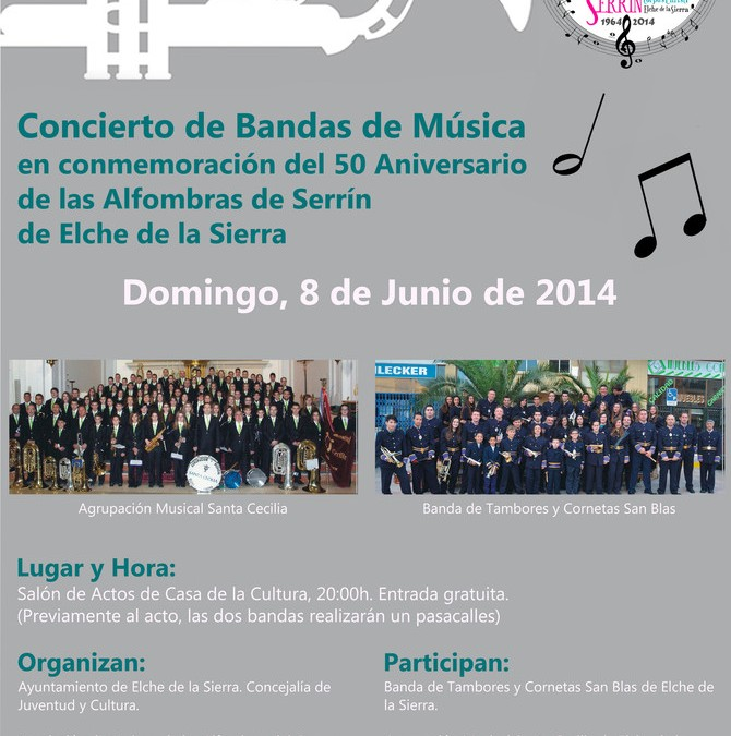 Concierto de Bandas de Música para el 50 Aniversario de las Alfombras de Serrín.